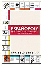 ESPAÑOPOLY: CÓMO HACERSE CON EL PODER EN…