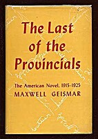 The Last of the Provincials: The American…