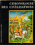 Chronologie des civilisations by Jean…