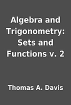 Algebra and Trigonometry: Sets and Functions…