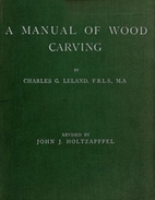 A Manual of Wood Carving by Charles G.…