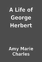 A Life of George Herbert by Amy Marie…