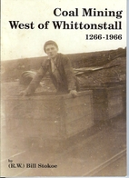 Coal Mining West of Whittonstall 1266-1966…