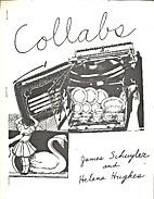 Collabs by James Schuyler and Helen Hughes