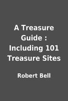 A Treasure Guide : Including 101 Treasure…