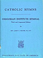 Catholic hymns: Gregorian Institute hymnal…