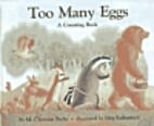 Too Many Eggs by M. Christina Butler