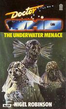 Doctor Who: Underwater Menace by Nigel…