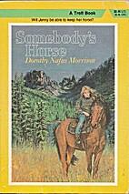 Somebody's Horse by Dorothy Nafus…