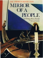 The American Revolution: mirror of a people…
