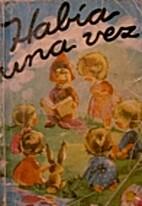 Había una vez... by Ruth Robes Masses