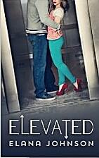Elevated by Elana Johnson