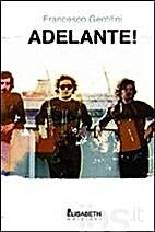 Adelante! (Italian Edition) by Francesco…