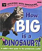 How BIG is a Dinosaur?