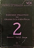 Resumen práctico de gramática española by…