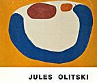 Jules Olitski: Selected Paintings 1962-1985…