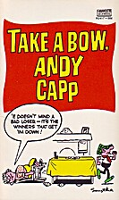 Take a Bow, Andy Capp [1968, USA] by Reg…