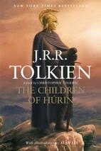 The Children of Húrin by J. R. R. Tolkien