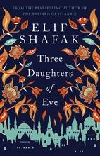 Three Daughters of Eve by Elif Şafak