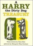 A Harry The Dirty Dog Treasury: Three…