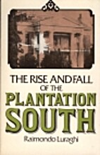 The rise and fall of the Plantation South by…