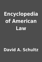 Encyclopedia of American Law by David A.…