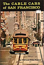 The cable cars of San Francisco by Phil…
