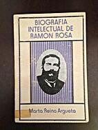 Biografia Intelectual de Ramon Rosa by Marta…