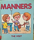 Manners The Visit by ALISON THAREN