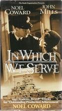 In Which We Serve [1942 film] by Noel Coward