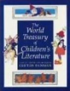 The World Treasury of Children's Literature:…