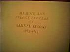 Memoir and select letters of Samuel Lysons,…
