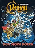 Valhall : den stora boken by Peter Madsen