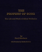 The Prophet of Song: The Life and Work of…