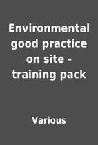 Environmental good practice on site -…