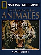 Enciclopedia de los animales : Mamíferos I…