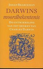 Darwins moordbekentenis de ontwikkeling van…