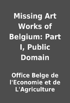 Missing Art Works of Belgium: Part I, Public…