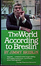 The World According to Breslin by Jimmy…