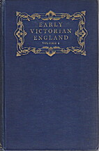 Early Victorian England, 1830-1865 by G. M.…
