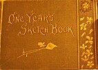 One Year's Sketch Book by Irene E. Jerome
