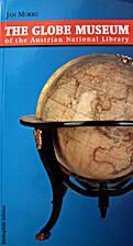 Das Globenmuseum der Österreichischen…