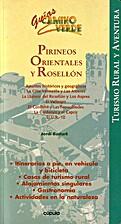 Pirineos Orientales y Rosellón :…