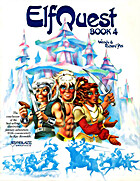 ElfQuest, Book 4 by Wendy & Richard Pini