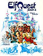 ElfQuest, Book 4 by Wendy & Richard Pini
