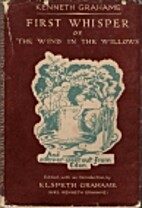 First Whisper of The Wind in the Willows by…