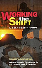 Working the shift : a self-health guide for…