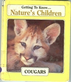Nature's Children: Cougars by Katherine…