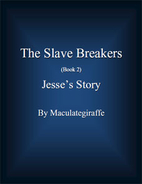 Jesse's Story (The Slave Breakers, #2) by…