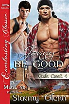Jonny Be Good (Cade Creek, #4) by Stormy…